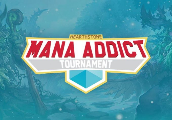 Mana Addict Tournament